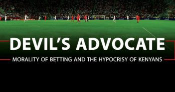 The Morality of Betting and the Hypocrisy of Kenyans