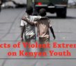 effects-violent-extremism-kenyan-youth