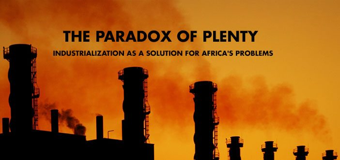 Social Paradoxes And Meta Problems: The Paradox Of Plenty: Industrialization As A Solution For